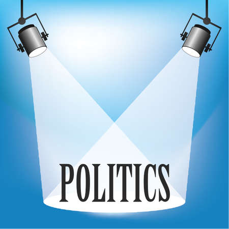 limelight: Concept of Politics being in the spotlight
