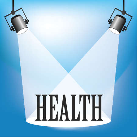Concept of Health being in the spotlight