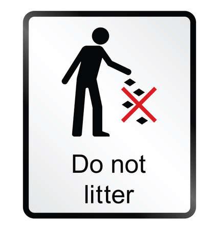 Monochrome do not litter public information sign isolated on white background Illustration