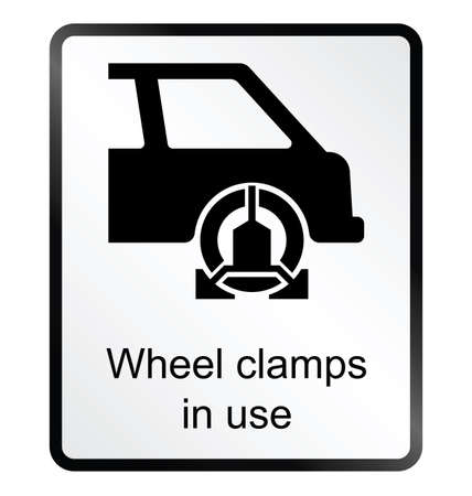 clamps: Monochrome wheel clamp public information sign isolated on white background