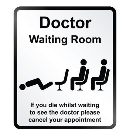 Monochrome comical doctors waiting room public information sign isolated on white background Illustration