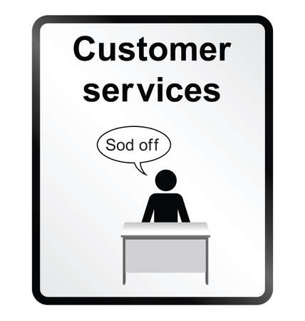 offend: Monochrome comical customer services public information sign isolated on white background Illustration