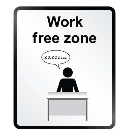 snore: Monochrome comical work free zone public information sign isolated on white background