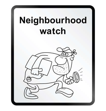 Monochrome comical neighbourhood watch public information sign isolated on white background Illustration