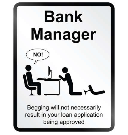 broke: Monochrome comical Bank Manager public information sign isolated on white background Illustration