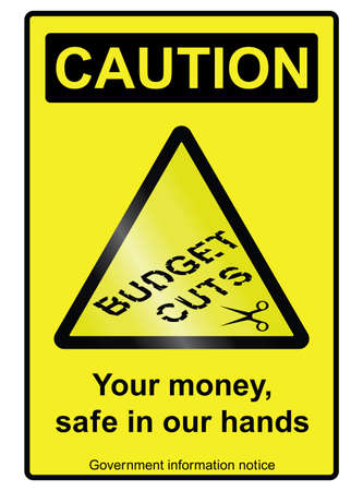 cutback: Ironic government budget cuts hazard sign isolated on white background