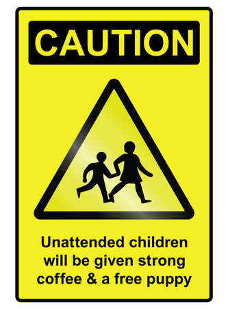 unattended: Comical unattended children hazard warning information sign isolated on white background Illustration