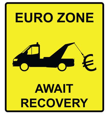 recovery: Euro zone await recovery hazard warning sign isolated on white background Illustration