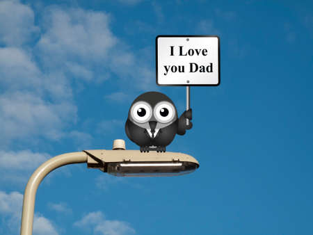adore: Comical bird with I Love you Dad sign sat on a lamp post against a blue sky background