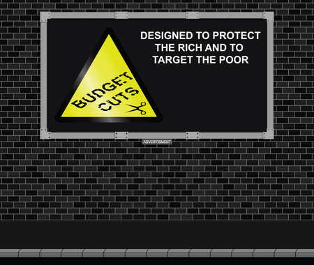 message board: Advertising board on brick wall with anti austerity message