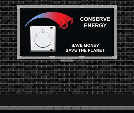 Advertising board on brick wall with conserve energy message dollar version Illustration