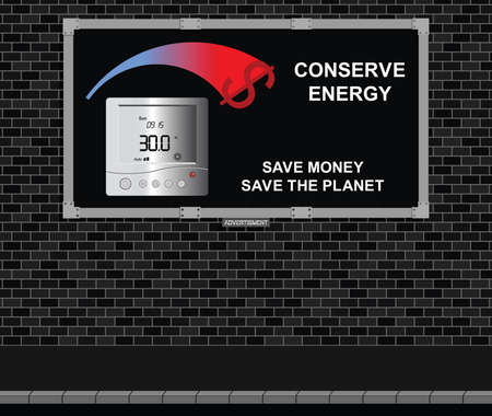 wasteful: Advertising board on brick wall with conserve energy message dollar version Illustration