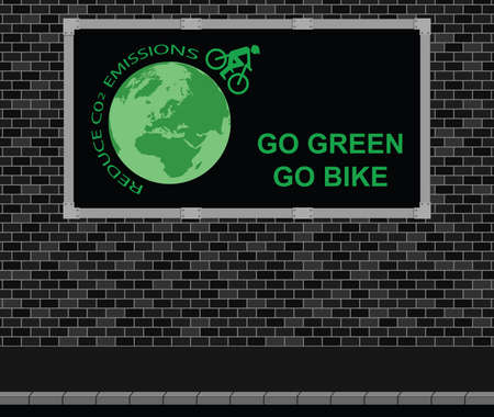 eco notice: Advertising board on brick wall advertising Go Green Go Bike and reduce C02 emissions message Illustration