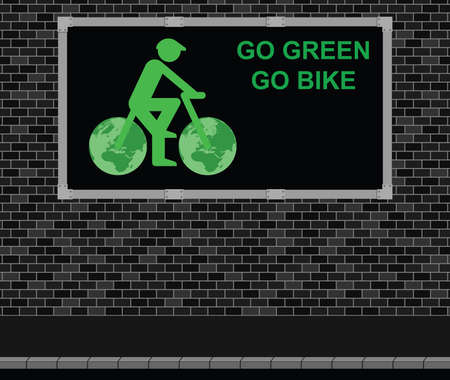 eco notice: Advertising board on brick wall advertising Go Green Go Bike