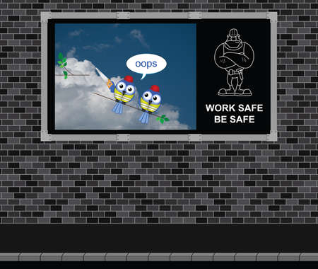 tradesperson: Advertising board on brick wall with construction and engineering work safe be safe message