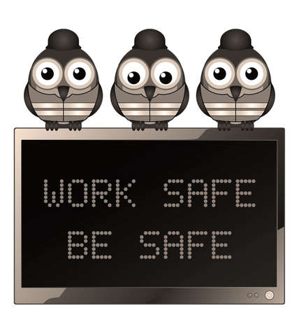 work safe: Sepia construction work safe be safe health and safety message isolated on white background
