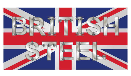 British Steel bolted text over the Union Jack flag promoting and supporting the British steel industry isolated on white background