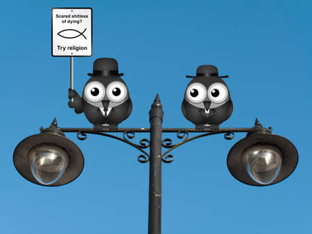 atheist: Comical scared of life try religion sign with bird atheist and bird vicar perched on a lamppost against a clear blue sky Stock Photo
