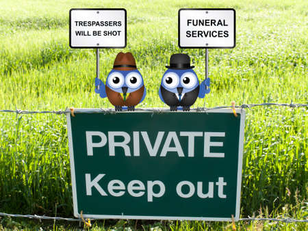 trespasser: Farmer threatening to shoot trespasser and funeral director taking advantage of the business opportunity perched on a private keep out sign