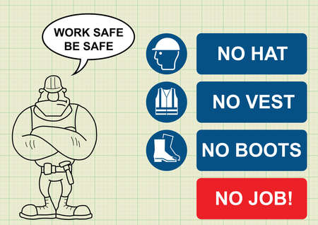 navvy: Construction manufacturing and engineering health and safety no PPE no job and builder with work safe be safe message on graph paper background