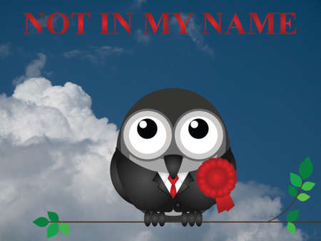 mp: Not in my name slogan with comical red rosette wearing bird politician on white background with copy space for own text