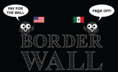 pay wall: Comical representation of the USA border wall with Mexico and who is going to pay for it isolated on black background Illustration