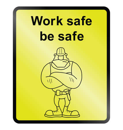 Work safe be safe public information sign isolated on white background Ilustrace