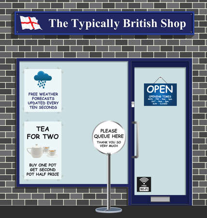 The Typically British shop with a queuing system cups of tea and constant weather forecast updates for the patrons