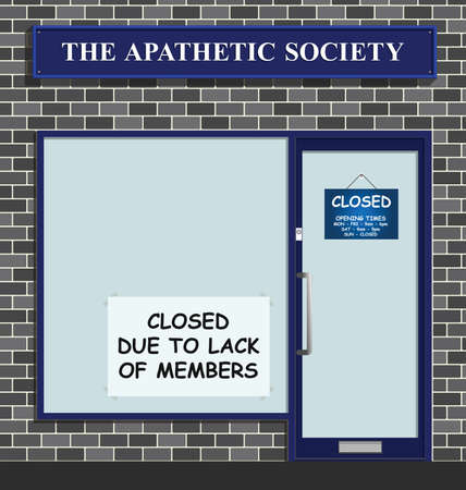 The Apathetic Society closed due to lack of members who cannot be bothered to join