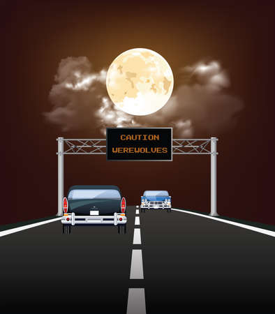 Comical caution werewolves message on highway overhead gantry due to full moon