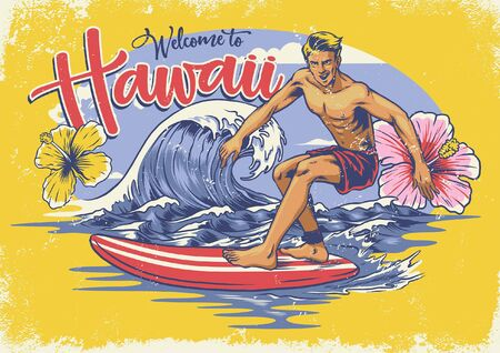 vintage textured design of welcome to hawaii with man playing surfing