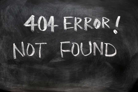 Webpage 404 error of not found written on blackboard