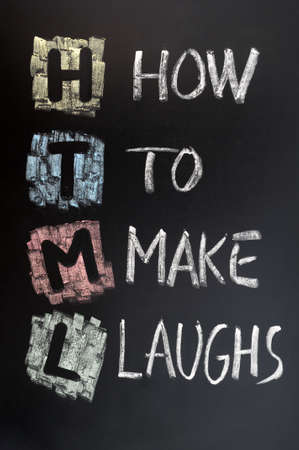 HTML acronym for how to make laughs on blackboard Stock Photo - 11939570