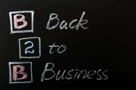 Acronym of B2B - Back to Business written on a blackboard photo