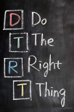 Acronym of DTRT for Do the Right Thing written on a blackboard