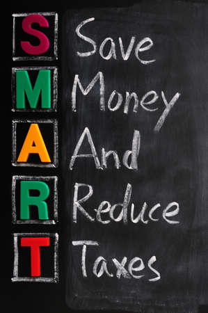 reduce taxes: Acronym of SMART for save money and reduce taxes