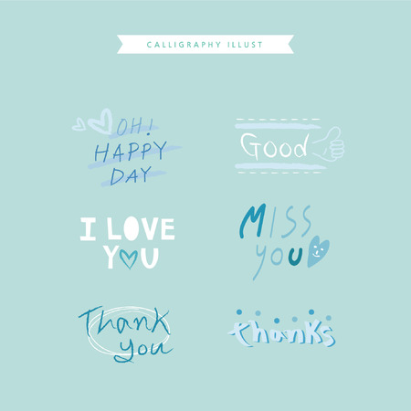 Calligraphy illustration - Oh! Happy day, Good, I love you, Miss you, Thank you, thanks