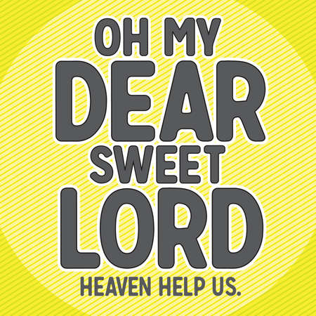 oh: Oh My Dear Sweet Lord Typography with Neon Diagonal Pattern Background