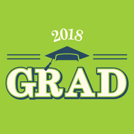 graduating: 2018 Graduate Typography Intended for Graduating Seniors and the Class of 2018 Illustration