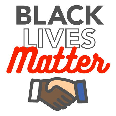 equal opportunity: Black Lives Matter Illustration with Black and White Handshake