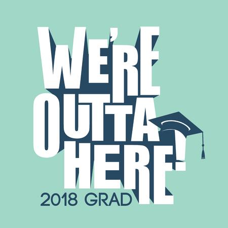 Class of 2018 Congratulations Graduate - Typography  Ilustracja