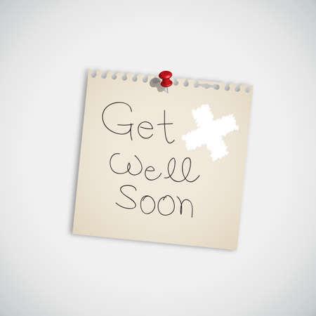 Mensaje de escritura a mano Get Well Soon mensaje sobre la nota de papel