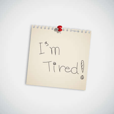 I m Tired   handwritten on Note Paper Vector Vector