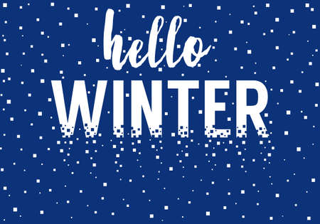 Hello winter, vector background with pixel snow