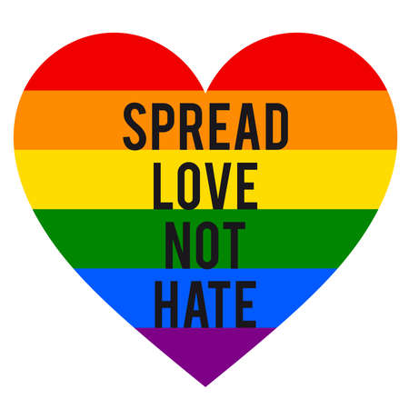 Spread love, not hate, rainbow heart, LGBT, pride, gender equality, tolerance concept, vector graphic design element