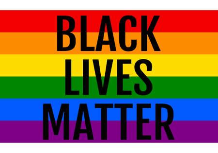 Black lives matter, rainbow flag, LGBT, gay, pride, gender equality, vector design element Illustration