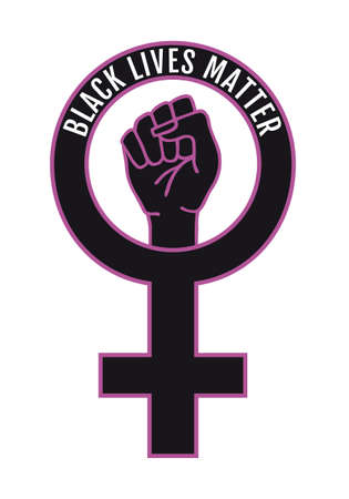 Black lives matter, female sign with female fist, fighting hand, protest against racism, vector illustration