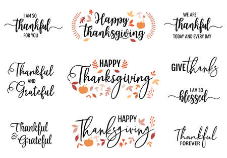 Happy Thanksgiving, handwritten quotes, headlines for cards, hand lettering, vector set of graphic design elements Illustration