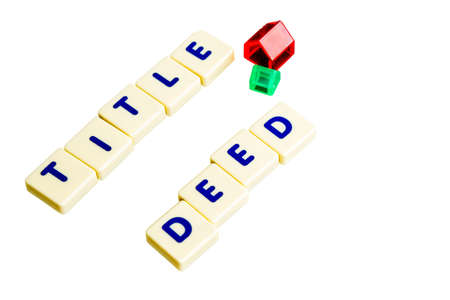 title: Title deed text  scrabble Stock Photo