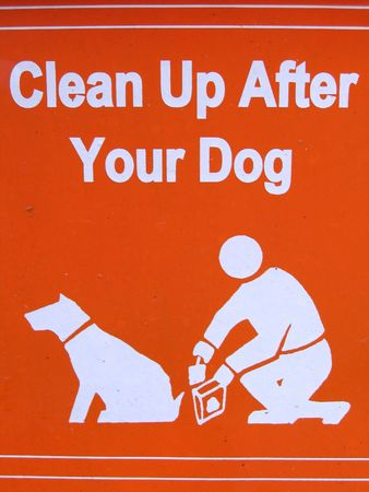 shit: Public sign  clean up after your dog
